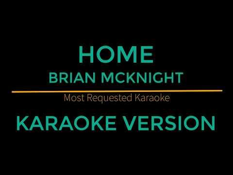 Home - Brian McKnight (Karaoke Version)