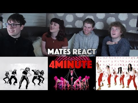 Mates React to 4MINUTE (Non Kpop Fans)