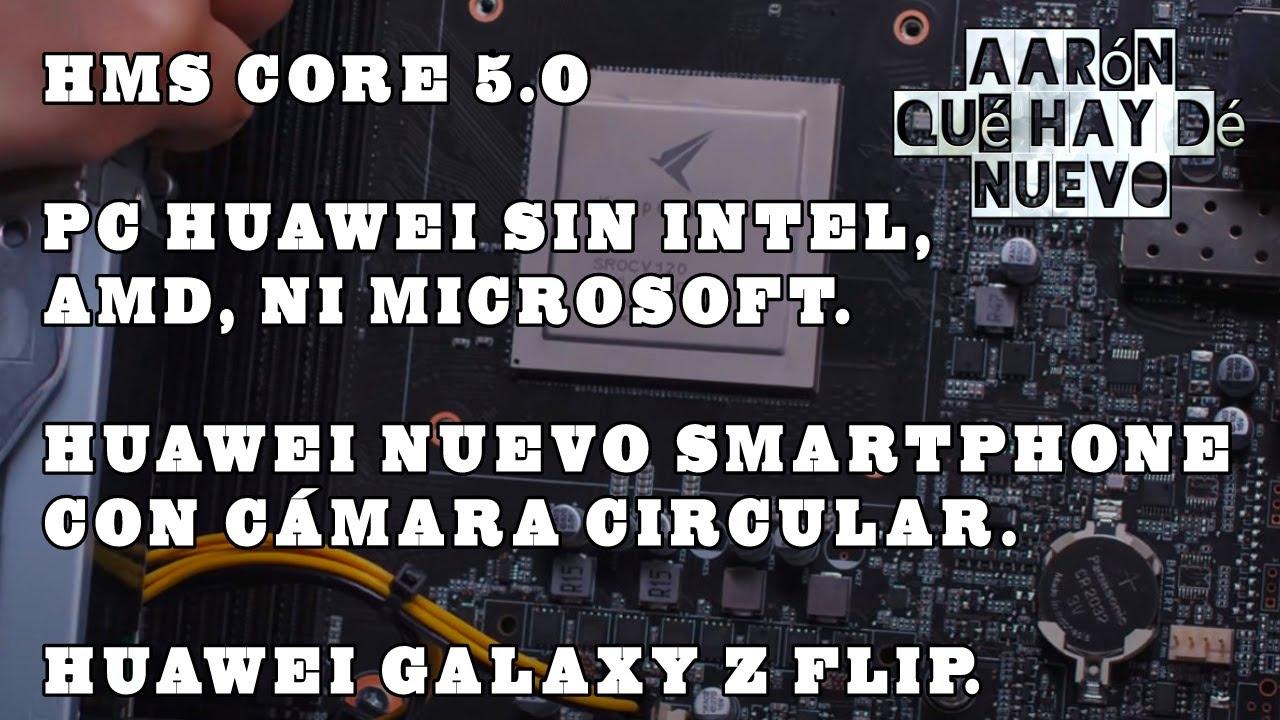 HMS Core 5.0, Huawei PC sin Intel, AMD y Microsoft, Huawei Galaxy Z Flip.