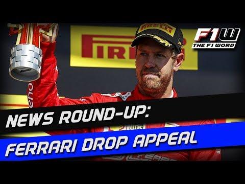 F1 News Round-Up: Ferrari Drop Appeal