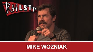Mike Wozniak - RHLSTP #252