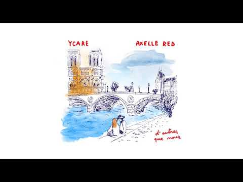 Ycare & Axelle Red – D'autres que nous (14 Boulevard Saint-Michel) (Audio video)