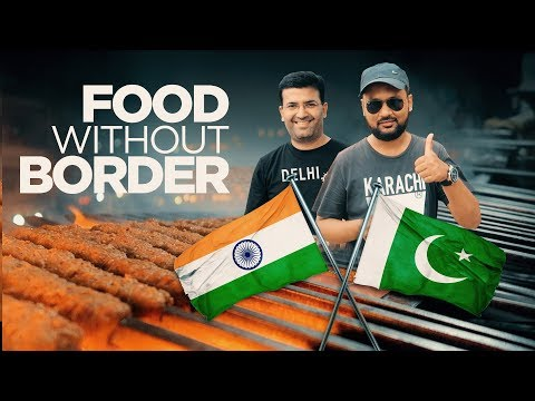 Pakistani Indian Street Food | Food without Borders | Delhi Karachi Food Street