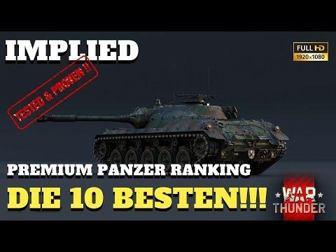 War Thunder - INFO Video - die 10 BESTEN Premium Panzer im Spiel