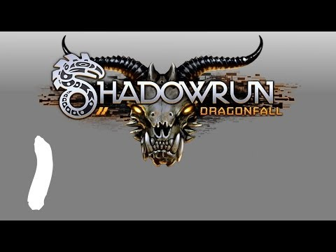 Let's Play Shadowrun : Dragonfall - Episode 1 - New Beginnings!