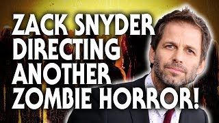 Zack Snyder Returns To Horror With Army Of The Dead