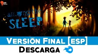 Descargar e Instalar Among the Sleep | Horror Games PC | NO Torrent | Windows 7-8.1(, 2014-11-08T00:17:11.000Z)
