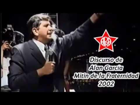 Alan García | Mitin de la Fraternidad 2002