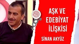 Aşk ve Edebiyat İlişkisi / Sinan Akyüz & Billur Kalkavan