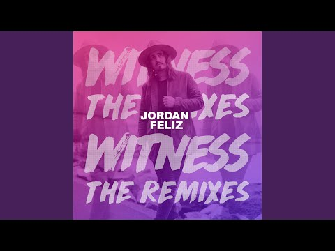 Witness (Jetsun Remix)