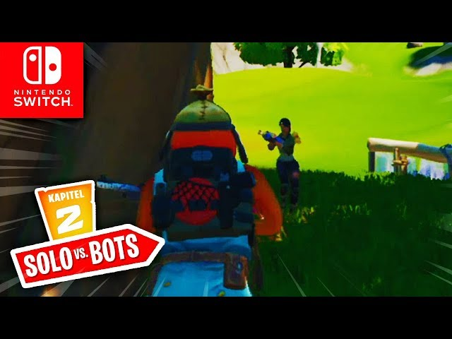 🔴 SOLO VS 99 BOTS Matches, Leveln & Custom Games | Fortnite Switch Deutsch