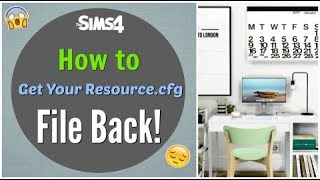 How to Get the Resource.cfg File -The Sims 4 (Tutorial Tuesday)