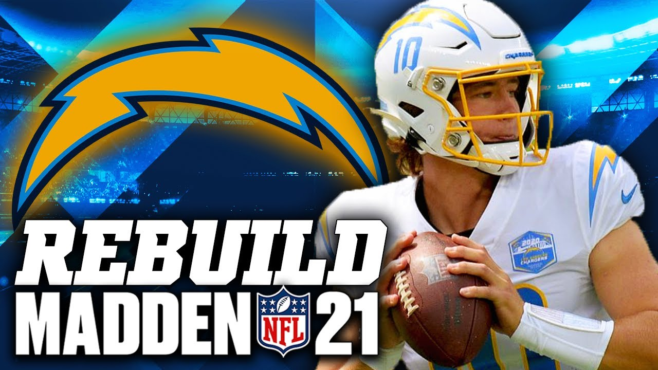 Rebuilding the Los Angeles Chargers | Justin Herbert Rookie of the Year! Madden 21 Franchise