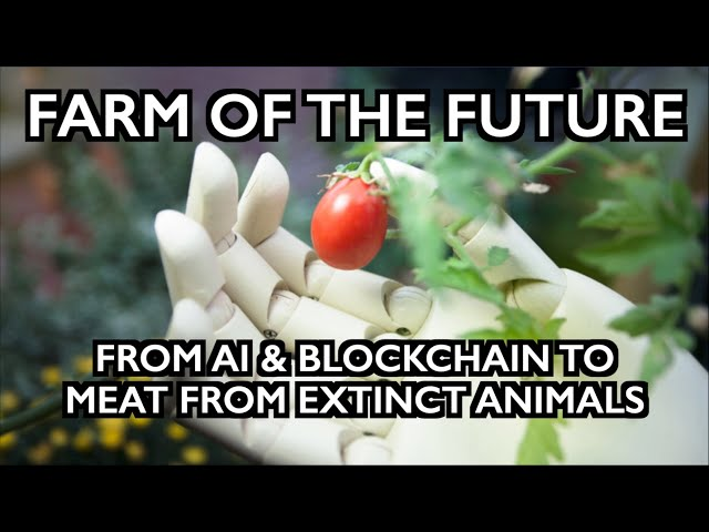 Farm of the Future: AI+Blockchain & De-Extincted DNA Library - The Beast System Appears