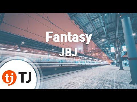 [TJ노래방] Fantasy - JBJ / TJ Karaoke
