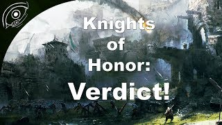 Knights of Honor - Verdict/Review!
