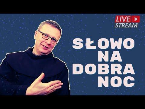 o. Franciszek Krzysztof Chodkowski. Rany przeszłości cz. 1. Słowo na Dobranoc |192|