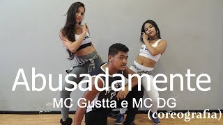 Abusadamente (LIGHT) - MC Gustta e MC DG - Coreografia Free Dance #boradançar