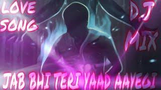 Jab Bhi Teri Yaad Aayegi //Best Dj Remix// 【Dj D.K Mixing】