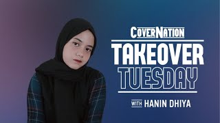 Hanin Dhiya Live On Cover Nation Takeover Tuesday
