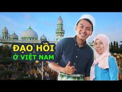HỒI GIÁO ở Việt Nam • Du lịch vào thế giới NGƯỜI CHĂM• Ăn gì An Giang