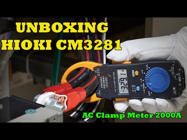 Tang Ampere 2000A - Hioki CM3281 (Part 1) Unboxing dan Review