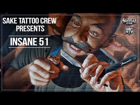 "Sake Tattoo Crew presents : ""INSANE 51"""