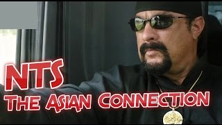 NTS: The Asian Connection (2016) (Steven Seagal) + Kindergarten Cop 2 Movie Reviews