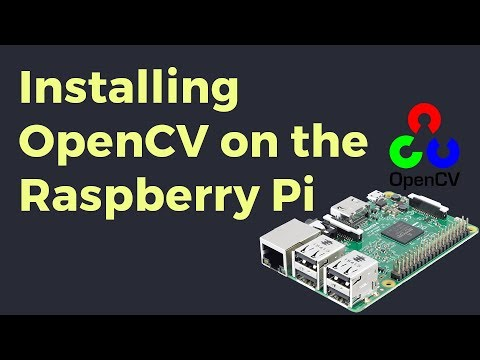 Installing OpenCV on the Raspberry Pi - ITYWIK