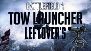 Battlefield 4 - Tow Launcher Montage