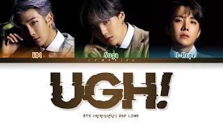 BTS UGH! Lyrics (방탄소년단 욱 가사) [Color Coded Lyrics/Han/Rom/Eng]