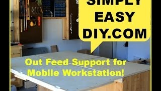 Diy Table Saw Workstation Part 3 - Outfeed Support