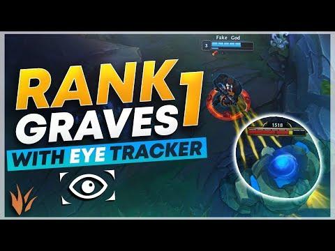 RANK 1 GRAVES + EYE TRACKER  League of Legends
