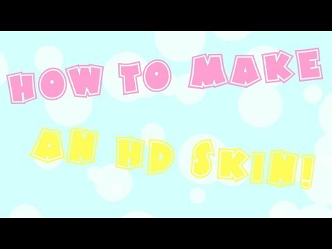 How to make a Minecraft HD Skin!