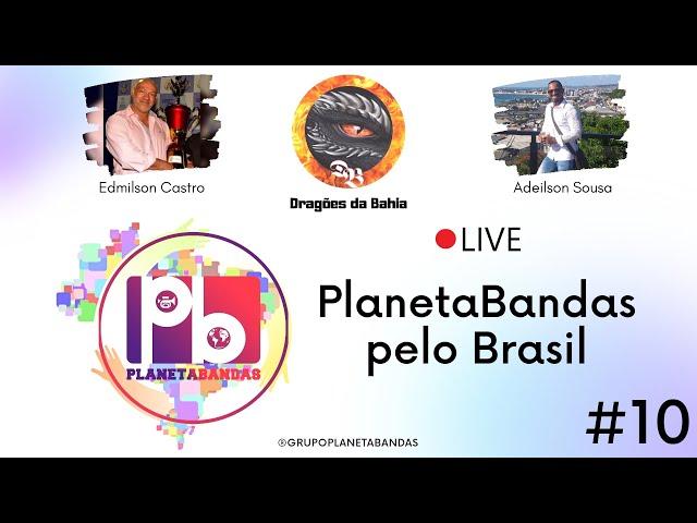 Live PlanetaBandas # 10 - Equipe PB com Edmilson Castro e Adeilson Sousa