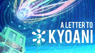 An Open Letter To Kyoto Animation