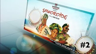 Full Movie - Saworoide 2. Yoruba movies 2015 new release this week