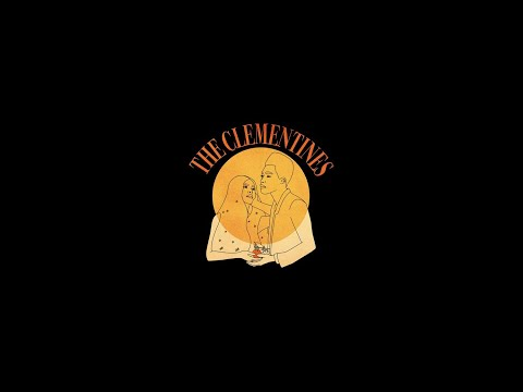 The Clementines - Calm Down
