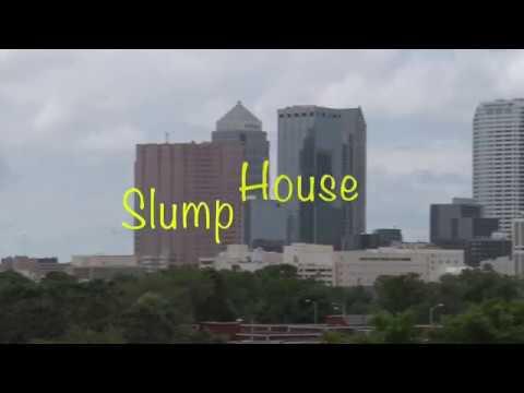 Slump House