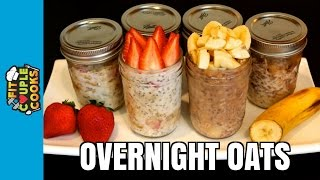 How to Meal Prep - Ep. 23 - OVERNIGHT OATS