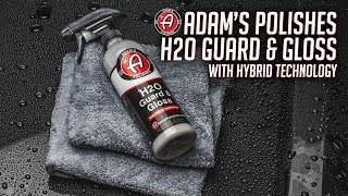 Hydrophobic Protection While Drying a Car | Adam's Polishes H2O Guard & Gloss