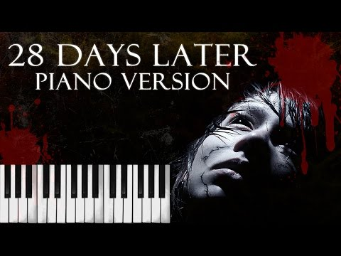 28 Days Later Theme In the House, In a Heartbeat Piano Versi