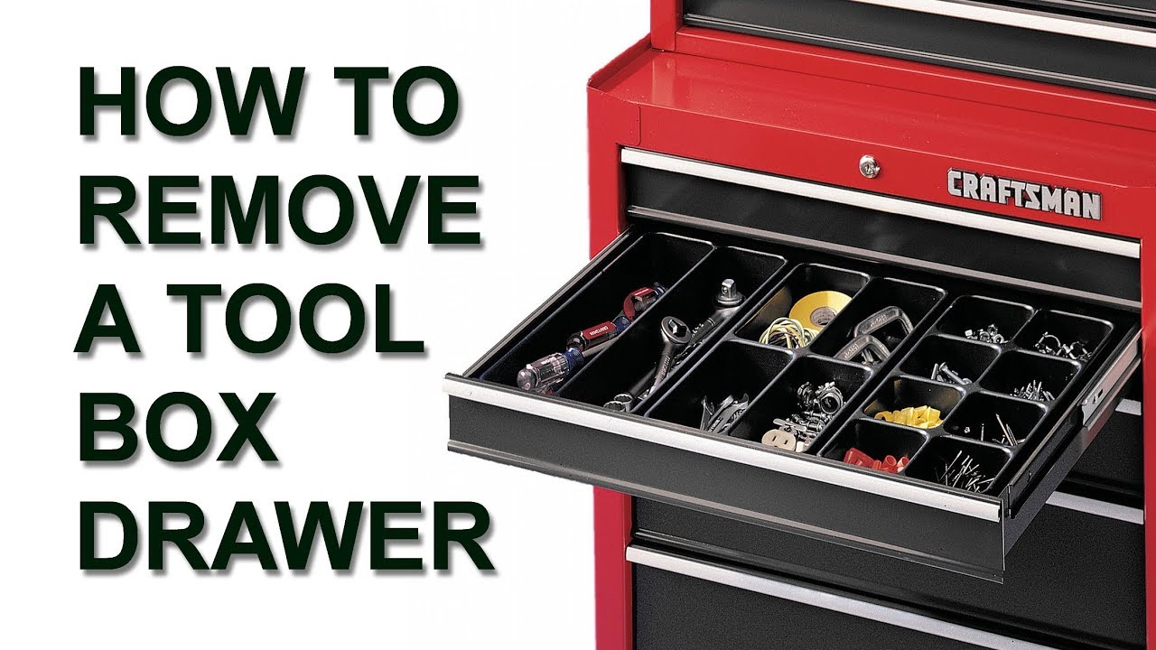 Craftsman Tool Box Remove Drawer With Friction Slides