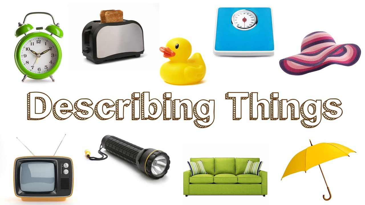 medium resolution of Describing Objects and Things - YouTube