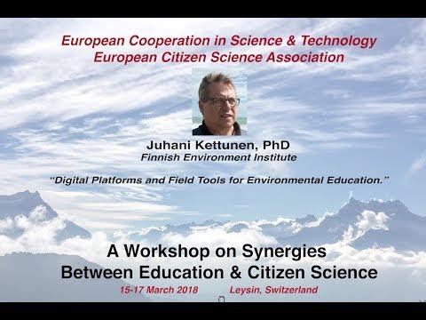 Juhani Kettunen: Digital Platforms & Field Tools for Environmental Education, COST Action