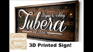 How to Make a DIY 3D Printed Sign!