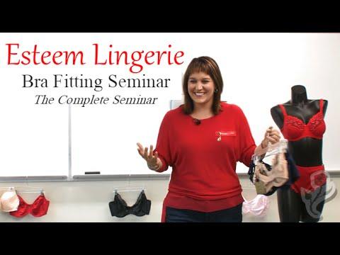 The Bra Fitting Seminar - Esteem Lingerie