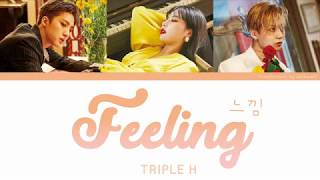 [3.17 MB] Feeling (느낌) - Triple H Color Coded Lyrics [Han/Eng]