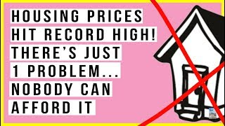 🏠 Real Estate Prices Hit RECORD HIGH! There's Just 1 Problem… Nobody Can Afford It