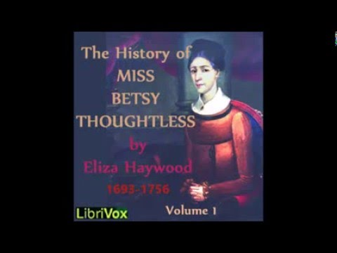 The History of Miss Betsy Thoughtless 1751 Eliza Haywood